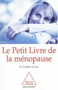 Le petit livre de la ménopause : Une approche médicale et scientifique