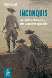 Inconquis: Deux Retraites Françaises Vers la Louisiane Après 1760