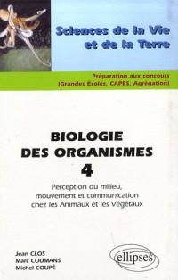 Biologie des organismes : Tome 4, Perception du milieu, mouvement et communication chez les Animaux et les Végétaux