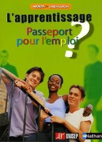 L'apprentissage : Passeport pour l'emploi