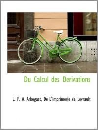Du Calcul des Derivations