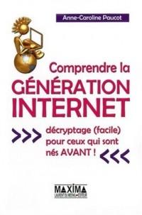 Comprendre la génération Internet : Décryptage (facile) pour ceux qui sont nés avant