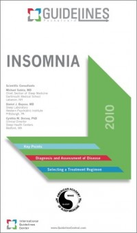 Insomnia Guidelines Pocketcard: American Academy of Sleep Medicine 2010