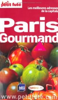 Petit Futé Paris gourmand : Les meilleures adresses de la capitale