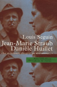 Jean-Marie Straub - Danièle Huillet