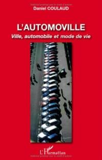 L'automoville : Ville, automobile et mode de vie