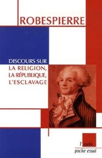 Discours sur la religion, la République, l'esclavage