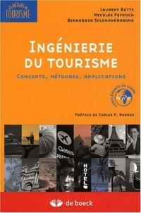 Ingénierie du tourisme : Concepts, méthodes, applications