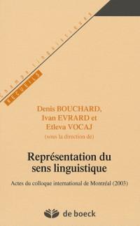 Représentations du sens linguistique : Actes du colloque international de Montréal