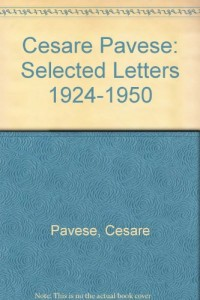 Cesare Pavese: Selected Letters 1924-1950