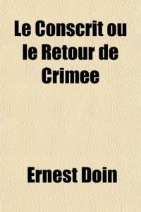 Le Conscrit Ou Le Retour de Crime