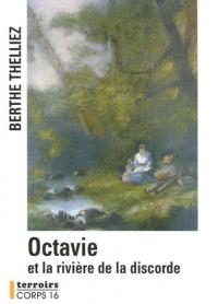 Octavie et la rivière de la discorde