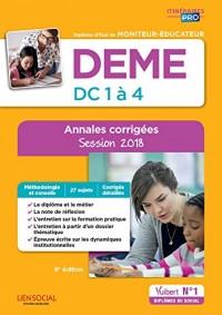 DEME, épreuves de certification DC 1 à 4, annales corrigées : Diplôme d'Etat de moniteur-éducateur