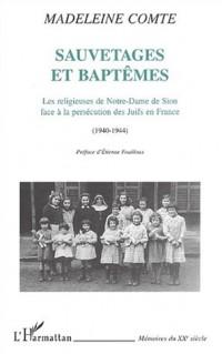 Sauvetages et baptemes : les religieuses de notre-dame de sion face a la pe