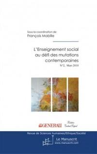 L'enseignement social au défi des mutations contemporaines n°2 - Mars 2010