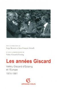 Les années Giscard : Valéry Giscard d'Estaing et l'Europe 1974-1981