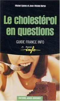 Le cholestérol en questions