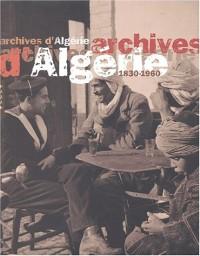 Archives d'Algérie (1830-1960)