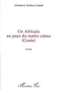 Un africain au pays du Matin Calme