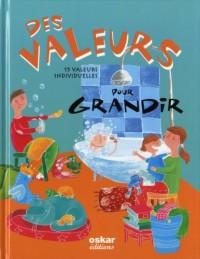 Des valeurs pour grandir : 15 valeurs individuelles