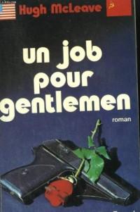Un job pour gentlemen