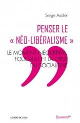 Penser le néo-libéralisme