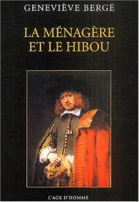 La Ménagère et le hibou : Impressions de Rembrandt