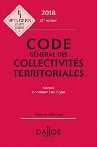 Code général des collectivités territoriales 2018, annoté - 21e éd.