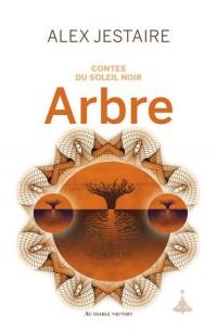 Contes du Soleil Noir : Arbre