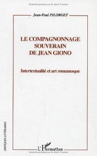 Le compagnonnage souverain de Jean Giono