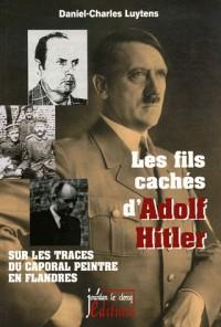 Les fils cachés d'Adolf Hitler