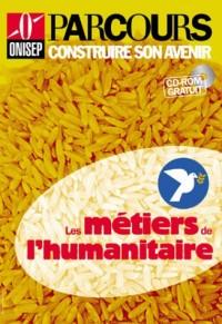 Les métiers de l'humanitaire (CD-ROM inclus)