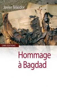 Hommage à Bagdad : Traducteurs et lettrés de l'époque 'abbsside