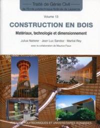 Construction en Bois - Materiau, Technologie et Dimensionnement (Tgc Volume 13)