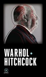 Warhol / Hitchcock