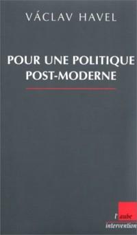 Pour une politique post-moderne