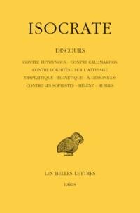 Discours, tome 1. Contre Euthynous - Contre Callimakhos - Contre Lokhitès - Sur l'attelage - Trapézitique - Eginétique - A Démonicos - Contre les Sophistes - Hélène - Busiris