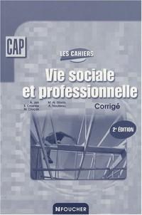 Vie sociale et professionnelle CAP : Corrigé