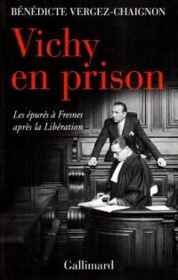 Vichy en prison : Les épurés à Fresnes après la Libération