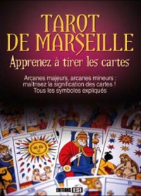 Tarot de Marseille Apprenez a Tirer les Cartes