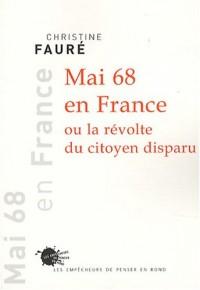 Mai 68 en France ou la révolte du citoyen disparu