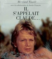 Il s'appelait Claude...