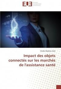 Impact des objets connectés sur les marchés de l'assistance santé
