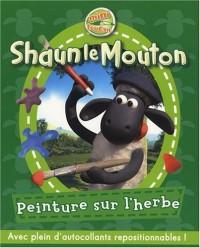Shaun le Mouton, Tome 1 : Peinture sur l'herbe