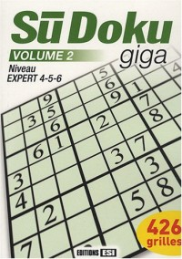 SuDoku giga : Tome 2, Niveau Expert 4-5-6
