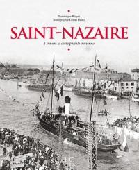 Saint-Nazaire à travers la carte postale ancienne