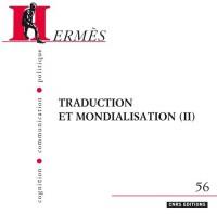 Hermès, N° 56 : Traduction et mondialisation : Volume 2