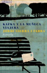 Kafka y la muneca viajera/ Kafka and the Traveling Doll