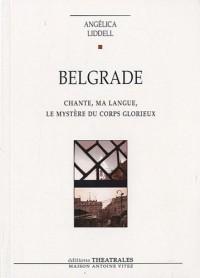 Belgrade : Chante, ma langue, le mystère du corps glorieux