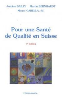 Pour une Santé de Qualité en Suisse